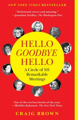 Hello Goodbye Hello By Brown, Craig